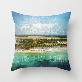 Explore. Dream. Discover. Throw Pillow