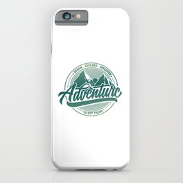 Dream Explore Discover Adventure Is Out There gr iPhone Case