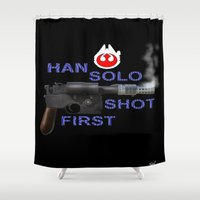 han solo Shower Curtains featuring HAN SOLO SHOT FIRST by Dan Solo Galleries
