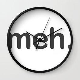 Meh internet slang Wall Clock