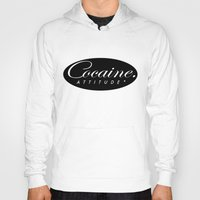 cocaine Hoodies featuring Cocaine Attitude by Trash Apparel