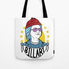 Billary Clinton 2016 Tote Bag