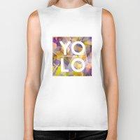 sayings Biker Tanks featuring Dreams of YOLO Vol.1 by HappyMelvin
