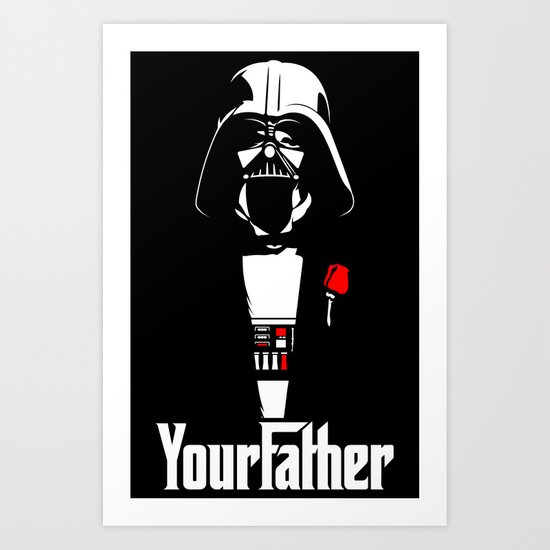 YourFather Art Print