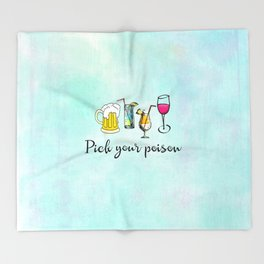 Pick Your Poison Alcoholic Drinks Throw Blanket