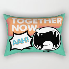 Together Now... AAH! Rectangular Pillow