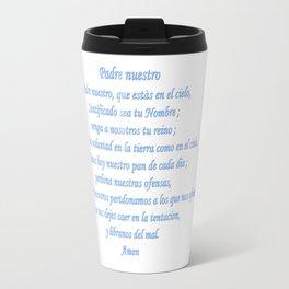 Padre nuestro Travel Mug