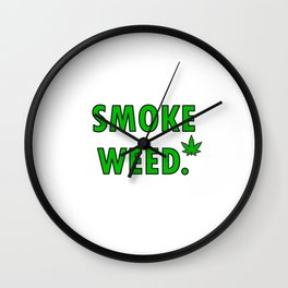 cannabis leaf smoke weed legalization legalize gift Wall Clock