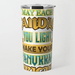 Hanukkah Each Candle you Light Make Hanukkah Bright Travel Mug