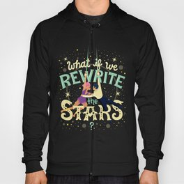 Rewrite the stars Hoody