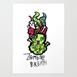 Zombie Breath Cocktail Art Print