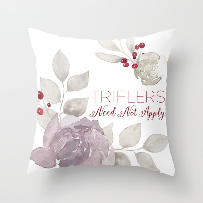 MFM: Triflers Need Not Apply Throw Pillow