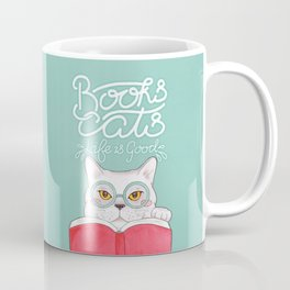 Books, Cats, Life is Good - Edward Gorey Quote Calligraphy Coffee Mug