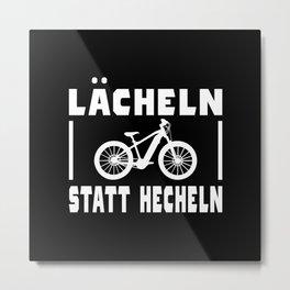 Bicycle Saying Funny Smile Instead Of Panting Metal Print