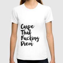 Carpe Diem Printable Quotes Inspirational Poster Motivational Quotes Carpe That Fucking Diem Print T-shirt