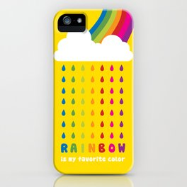 RAINBOW IS MY FAVORITE COLOR iPhone Case