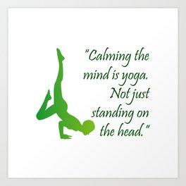 Yoga quote Art Print