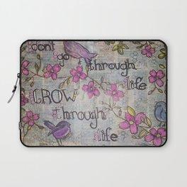 Grow Through Life Laptop Sleeve