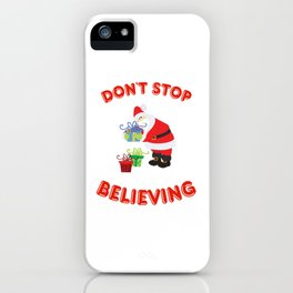 Don't Stop Believing iPhone Case