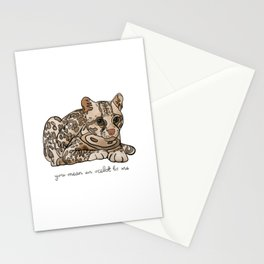 You Mean an Ocelot to Me Stationery Cards