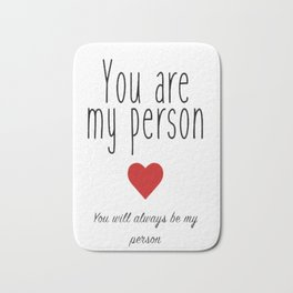 Grey's Anatomy - You are my Person Bath Mat