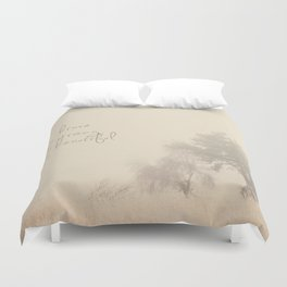 be brave ... be strong ... be beautiful! Duvet Cover