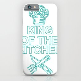King of the Kitchen Chef Chef Gift Chef's Cap iPhone Case