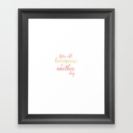 Tomorrow is Another Day - White - Coral - Gold Framed Art Print