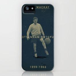 Tottenham - Mackay iPhone Case