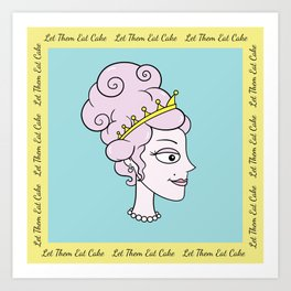 Let Them Eat Cake (blue with yellow border) by Blissikins  Art Print