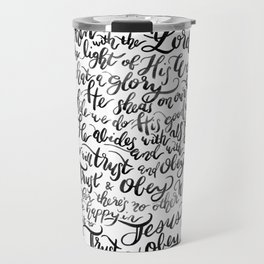 Trust and Obey - Hymn - BW Travel Mug