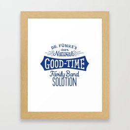 Dr. Funke's 100% Natural Good-Time Family Band Solution Framed Art Print