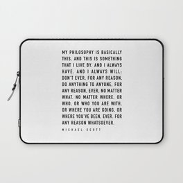 My Philosophy is Basically This - TV show quote Laptop Sleeve