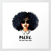 M.C.D.C (My Curls Don't Care) Art Print