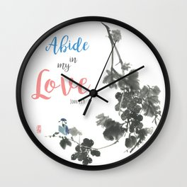 Abide in my Love Wall Clock
