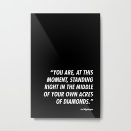 Acres of Diamonds Metal Print