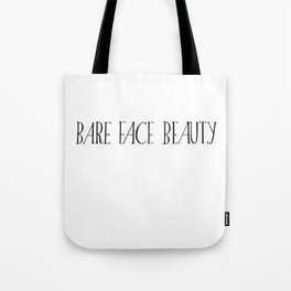 Bare Face Beauty Tote Bag