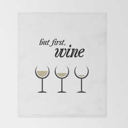 First, White Wine Throw Blanket