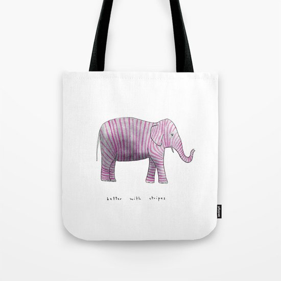 better with stripes Tote Bag