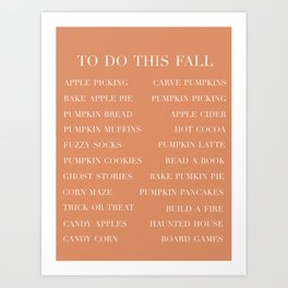 to do this fall list Art Print
