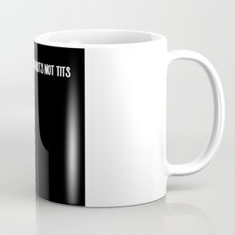 Drink Milk From Nuts Not Tits Vegan Gift Coffee Mug