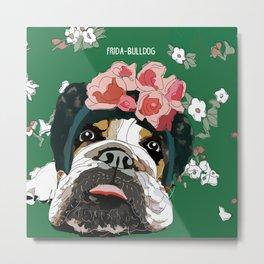 Frida-Bulldog Metal Print