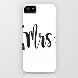 Mrs script arrow engaged married Mr & Mrs iPhone Case