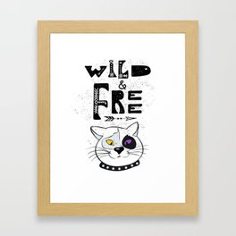 Wild and Free cat. Framed Art Print