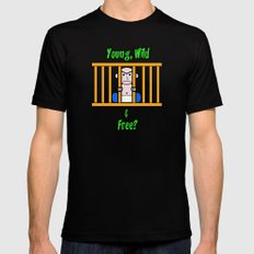 Young, Wild & Free? Mens Fitted Tee Black MEDIUM