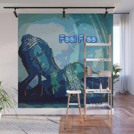 Feel  Free Wall Mural