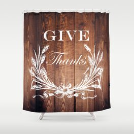 rustic western country barn wood farmhouse wheat wreath give thanks Shower Curtain