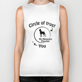 Circle of trust my Miniature Pinscher Biker Tank