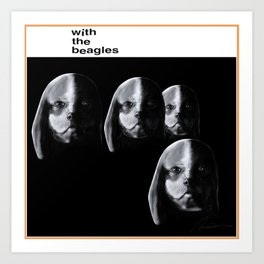 With the Beagles (Remastered) Art Print