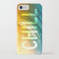 chill iPhone & iPod Cases featuring Chill by SURFskate